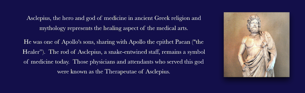 Asclepius the Hero and God of Medicine
